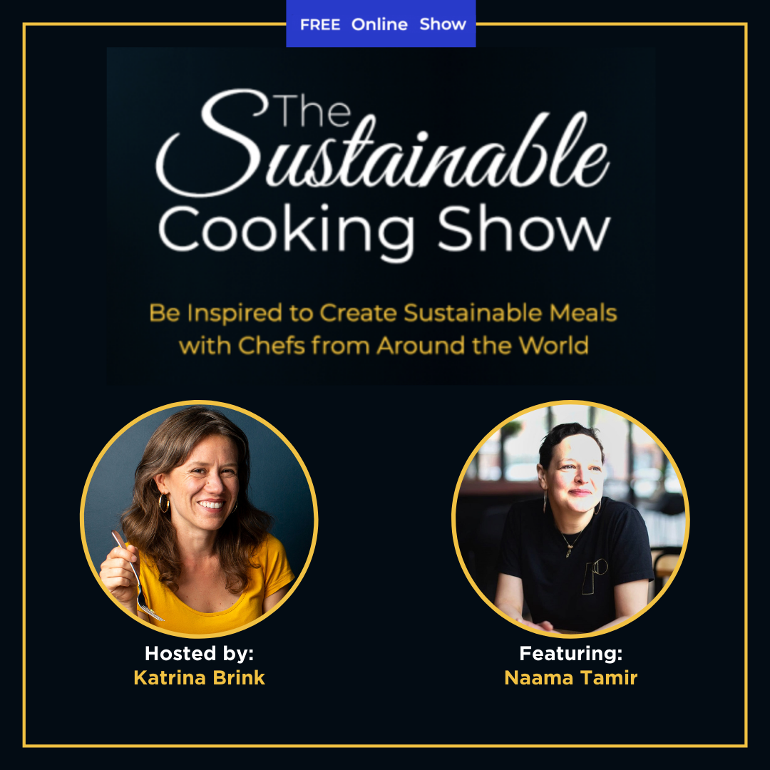 The Sustainable Cooking Show - speaker graphic - Naama Tamir
