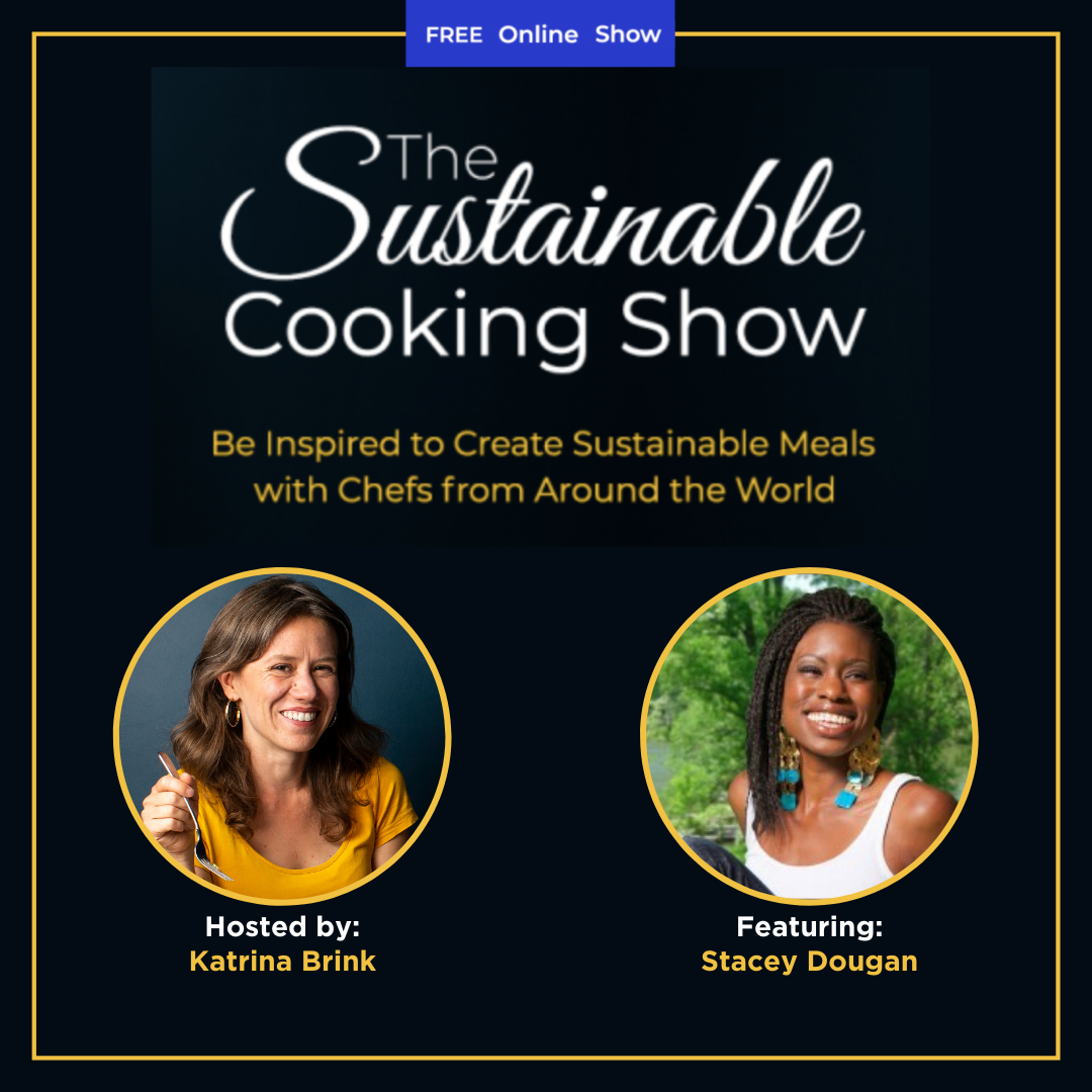 The Sustainable Cooking Show - speaker graphic - Stacey Dougan