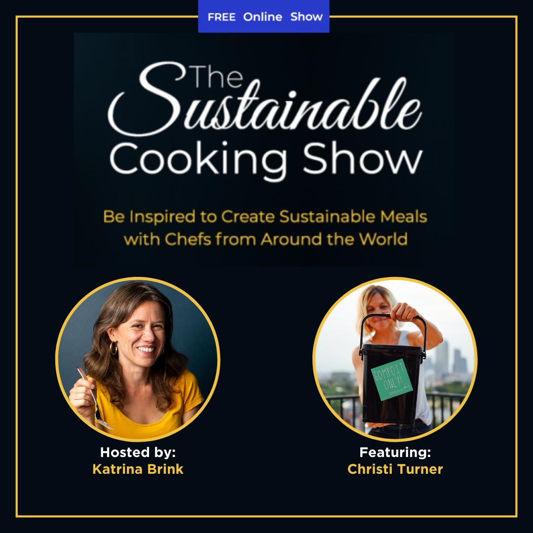 The Sustainable Cooking Show - speaker graphic - Christi Turner