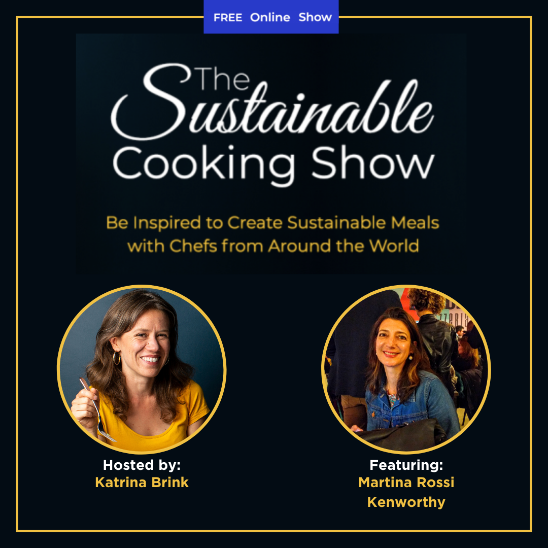 The Sustainable Cooking Show - speaker graphic - Martina Rossi Kenworthy