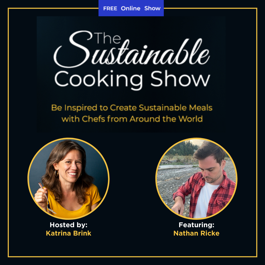 The Sustainable Cooking Show - speaker graphic - Nathan Ricke