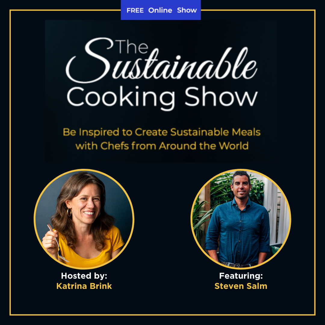 The Sustainable Cooking Show - speaker graphic - Steven Salm
